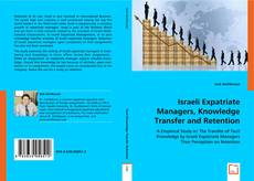 Couverture de Israeli Expatriate Managers, Knowledge Transfer and Retention