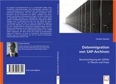 Buchcover von Datenmigration von SAP-Archiven