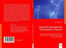 Bookcover of Legal Risk Management for Hospitals in Austria