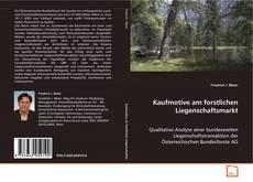 Bookcover of Kaufmotive am forstlichen Liegenschaftsmarkt