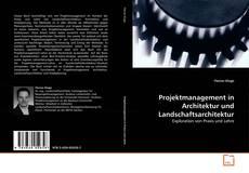 Copertina di Projektmanagement in Architektur und Landschaftsarchitektur