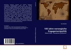 100 Jahre norwegische Engagementpolitik的封面