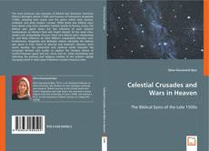 Celestial Crusades and Wars in Heaven的封面