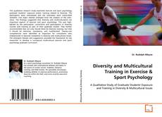 Bookcover of Diversity and Multicultural Training in Exercise