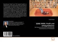 Copertina di SERIE PIPER. Profil und Erfolgsfaktoren