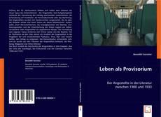 Bookcover of Leben als Provisorium