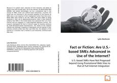 Couverture de Fact or Fiction: Are U.S.-based SMEs Advanced in Use of the Internet?