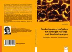 Capa do livro de Randanfangswertaufgaben mit zufälligen Anfangs- und Randbedingungen
