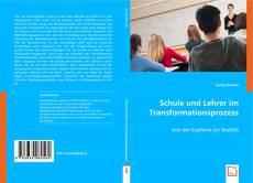 Обложка Schule und Lehrer im Transformationsprozess