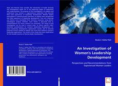 Bookcover of An Investigation of Women's Leadership Development