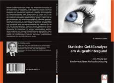 Statische Gefäßanalyse am Augenhintergund kitap kapağı