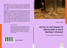 Borítókép a  Access to and impact of Microcredit in rural Northern Vietnam - hoz