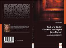 Bookcover of Text und Bild in Lion Feuchtwangers Goya-Roman