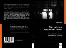 Bookcover of Film Noir und Hard-Boiled Fiction