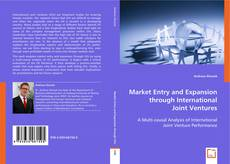 Обложка Market Entry and Expansion through International Joint Ventures