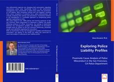 Exploring Police Liability Profiles的封面