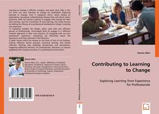 Bookcover of Contributing to Learning to Change