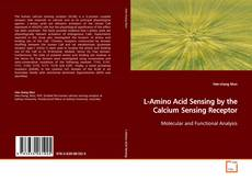 Обложка L-Amino Acid Sensing by the Calcium Sensing Receptor