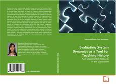 Bookcover of Evaluating System Dynamics as a Tool for Teaching History
