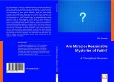 Copertina di Are Miracles Reasonable Mysteries of Faith?