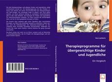 Buchcover von Therapieprogramme für übergewichtige Kinder und Jugendliche