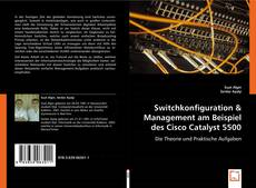 Bookcover of Switchkonfiguration & Management am Beispiel des Cisco Catalyst 5500
