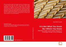 Bookcover of It Is Not What You Know But Whom You Know