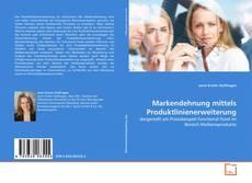 Bookcover of Markendehnung mittels Produktlinienerweiterung