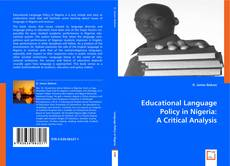 Borítókép a  Educational Language Policy in Nigeria: A Critical Analysis - hoz
