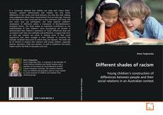 Bookcover of Different shades of racism