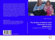 Couverture de The Quality of Mother-Child Interaction in Early Adolescence