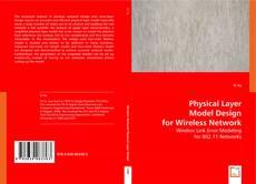 Copertina di Physical Layer Model Design for Wireless Network