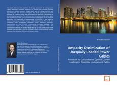 Buchcover von Ampacity Optimization of Unequally Loaded Power Cables