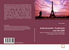 Couverture de Kulturtransfer: Frankreich und die DDR