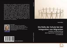 Buchcover von Die Rolle der Schule bei der Integration von Migranten