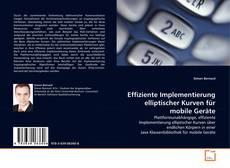Bookcover of Effiziente Implementierung elliptischer Kurven für mobile Geräte