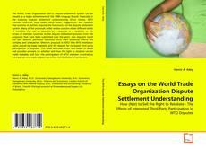 Buchcover von Essays on the World Trade Organization Dispute Settlement Understanding