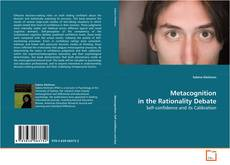 Bookcover of Metacognition in the Rationality Debate