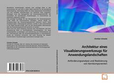 Buchcover von Architektur eines Visualisierungswerkzeugs für Anwendungslandschaften