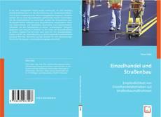 Portada del libro de Einzelhandel und Straßenbau