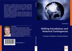 Обложка Shifting Foundations and Historical Contingencies