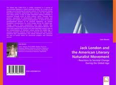 Jack London and the American Literary Naturalist Movement kitap kapağı