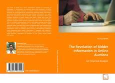 The Revelation of Bidder Information in Online Auctions kitap kapağı