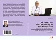 Der Einsatz von Web-Conferencing im Pharma-Marketing kitap kapağı