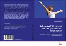 Portada del libro de Lebensqualität vor und nach der geriatrischen Rehabiliation