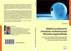 Portada del libro de Objektraumbasierte simultane multisensorale Orientierungsmethode