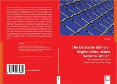 Borítókép a  Die Deutsche Einheit - Beginn eines neuen Nationalismus? - hoz