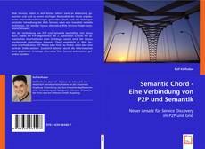 Portada del libro de Semantic Chord - Eine Verbindung von P2P und Semantik