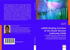 Bookcover of ssDNA Binding Function of the Death Domain Subfamily PAAD