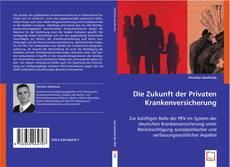 Bookcover of Die Zukunft der Privaten Krankenversicherung